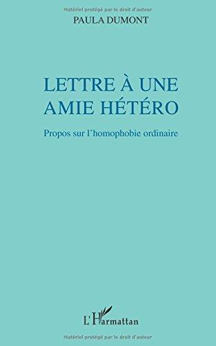 Lettre a une Amie Hetero Propos Sur l'Homophobie Ordinaire
