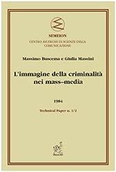 L'immagine della criminalità nei mass-media