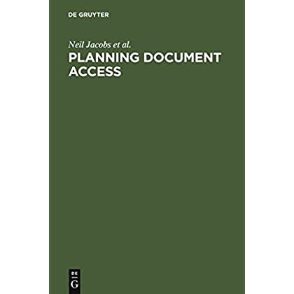 [Planning Document Access: Options and Opportunities. Based on the Findings of the Elib Research Project Fiddo] (By: Neil Jacobs) [published: January, 2000]