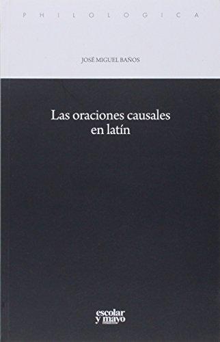 Epub Gratis Las oraciones causales en latín (philologica)