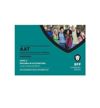 ({AAT - CASH MANAGEMENT: PASSCARD (L3)}) [{ By (author) BPP Learning Media }] on [June, 2012]
