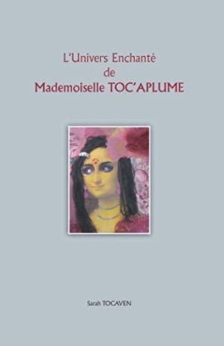 L'Univers Enchanté de Mademoiselle TOC'APLUME
