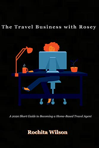 The Travel Business with Rosey (English Edition)