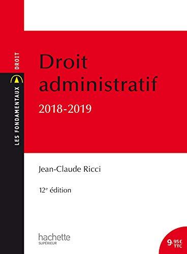 Les Fondamentaux - Droit administratif général 2018-2019 par Jean-Claude Ricci