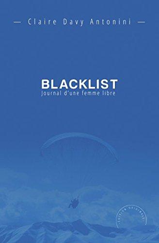 Blacklist: Journal d'une femme libre
