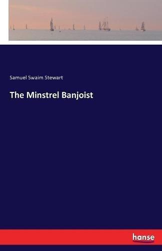 The Minstrel Banjoist