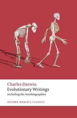 [Evolutionary Writings: Including the Autobiographies] (By: Charles Darwin) [published: June, 2010]