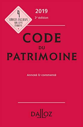 Code du patrimoine 2019, annoté et commenté - 3e éd. par  (Broché - Jun 5, 2019)