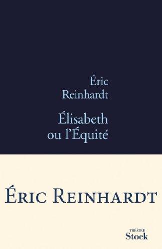 Élisabeth ou l'Équité par Eric Reinhardt