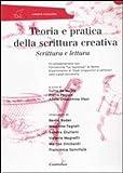 Image de Teoria e pratica della scrittura creativa. Scrittu