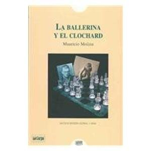 Descargar Libro La ballerina y el clochard/ The Ballerina and the Clochard de Mauricio Molina