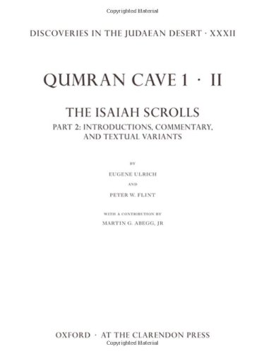 Discoveries in the Judaean Desert XXXII: Qumran Cave 1: II. The Isaiah Scrolls: Part 2: Introductions, Commentary, and Textual Variants