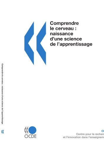 Comprendre le cerveau : Naissance d'une science de l'apprentissage par OECD Organisation for Economic Co-operation and Develop