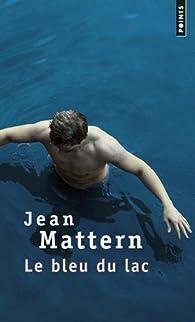 [Mattern, Jean] Le bleu du Lac 31VsONpJNpL._SX195_