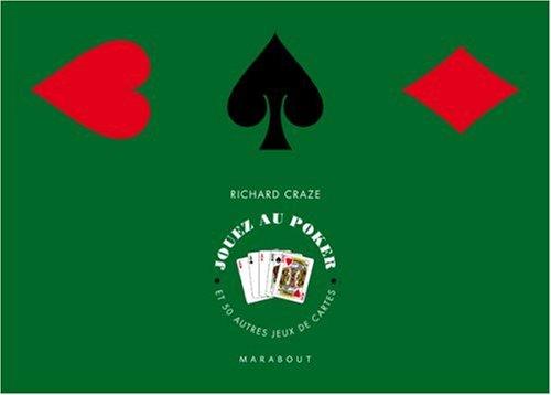 Jouez au poker : Et 50 autres jeux par Richard Craze