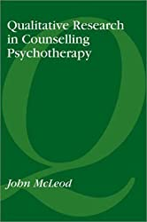 [(Qualitative Research in Counselling and Psychotherapy)] [By (author) John McLeod] published on (March, 2001)