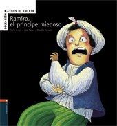 Ramiro, el príncipe miedoso (Buenos de cuento) por Rocío Antón Blanco