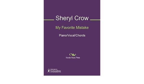My Favorite Mistake Ebook Jeff Trott Sheryl Crow Amazon