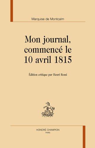 Mon journal commencé le 10 avril 1815