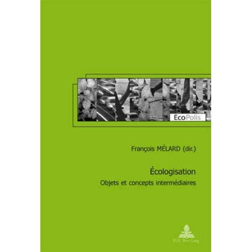 Ecologisation: Objets Et Concepts Intermediaires