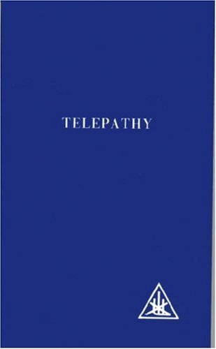 Telepathy and the Etheric Vehicle by Alice A. Bailey (2008) Paperback