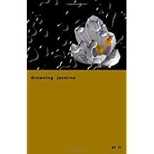 drowning jasmine (poems for inner rooms)