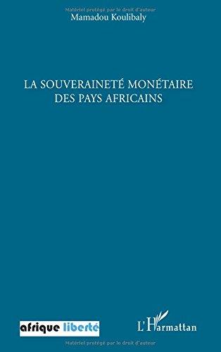 La souverainet montaire des pays africains : Confrence prononc  l'invitation de l'Association