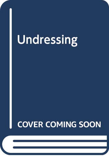Undressing: A story of recovery and renewal (English Edition)