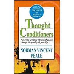 Thought Conditioners: Powerful Spiritual Phrases that can Change the Quality of Your Life