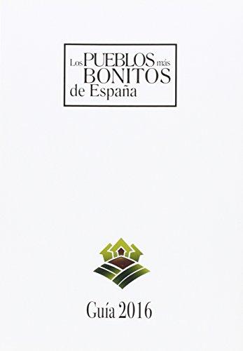 Guía de los pueblos más bonitos de España por From Ediciones Alymar