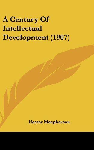 A Century of Intellectual Development (1907)
