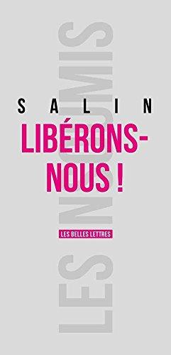 Libérons-nous par Pascal Salin