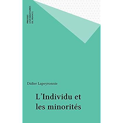 L'Individu et les minorités (Sociologie d'aujourd'hui)