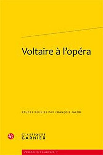 Voltaire à l'opéra