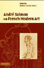 Andr? Salmon on French Modern Art by Andr? Salmon (2005-11-14)