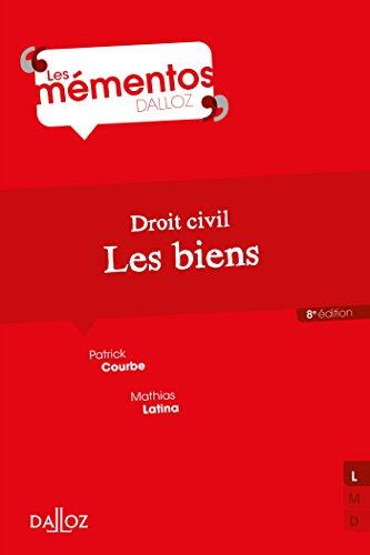 Droit civil. Les biens - 8e éd.