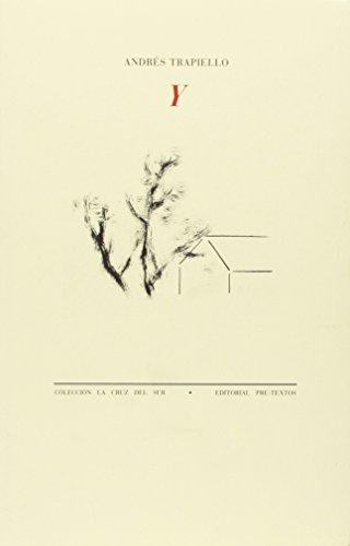 Y (La Cruz del Sur) por Andrés Trapiello