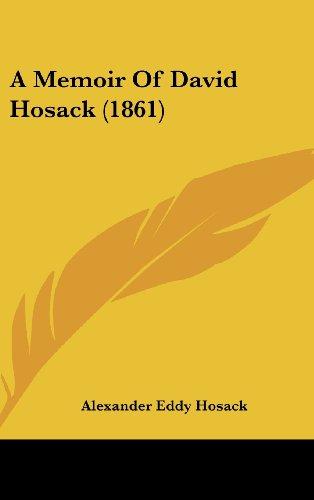 A Memoir of David Hosack (1861)
