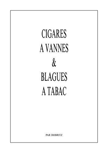 Cigares à vannes et blagues à tabac