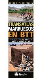 Transatlas-marruecos en btt (Travesias En Btt)