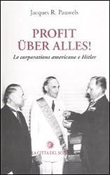 Profit uber alles! Le corporations americane e Hitler