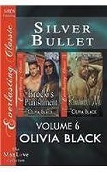 Silver Bullet, Volume 6 [Brock's Punishment: Remember Me] (Siren Publishing Everlasting Classic ManLove) by Olivia Black (2015-01-21)