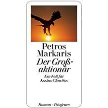 Der Großaktionär: Ein Fall für Kostas Charitos (detebe)