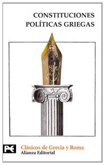 Constituciones políticas griegas: (Aristóteles, El Viejo Oligarca, Jenofonte) (El Libro De Bolsillo - Bibliotecas Temáticas - Biblioteca De Clásicos De Grecia Y Roma)