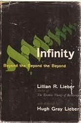 Infinity: Beyond the Beyond the Beyond