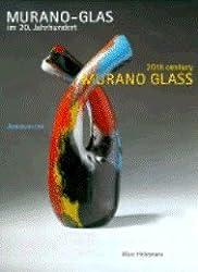 Murano-Glas im 20. Jahrhundert. Vom Kunsthandwerk zum Design