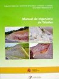 Manual de Ingeniería de Taludes (Guías y manuales) por Ayala. Carcedo