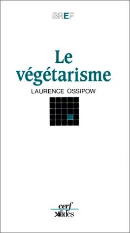 Le Végétarisme : Vers un autre art de vivre ?