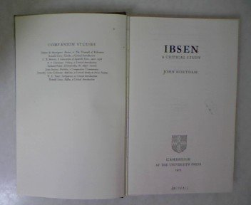 Ibsen: A Critical Study (Major European Authors Series)