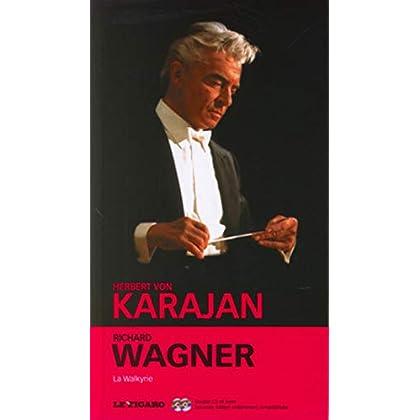 Richard Wagner, volume 27 :  La Walkyrie (CD Inclus)